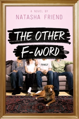 Book The Other F-Word by Natasha Friend