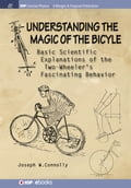 Understanding the Magic of the Bicycle 30d74dd9-9f65-4f78-afc0-55cb26ebacc6