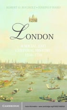 London: A Social and Cultural History, 1550–1750