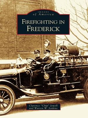 Firefighting in Frederick