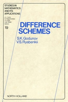 Book Difference Schemes: An Introduction to the Underlying Theory by Godunov, S.K.