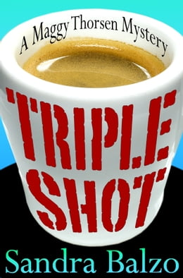 Book Triple Shot by Sandra Balzo