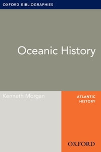 Oceanic History: Oxford Bibliographies Online Research Guide