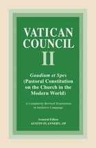 Gaudium et Spes: Pastoral Constitution on the Church in the Modern World by Austin Flannery OP