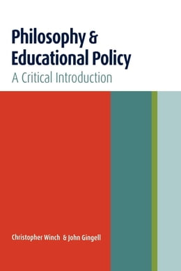 Book Philosophy and Educational Policy by Winch, Christopher