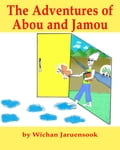 9786162220777 - Wichan Jaruensook: The Adventures of Abou and Jamou - หนังสือ