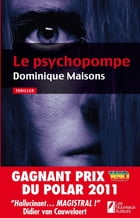 LE PSYCHOPOMPE by Dominique Maisons