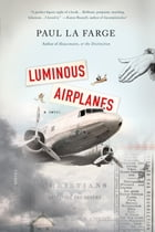 Luminous Airplanes Cover Image