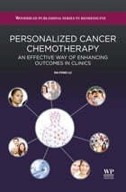 Personalized Cancer Chemotherapy: An Effective Way of Enhancing Outcomes in Clinics by Da Yong Lu