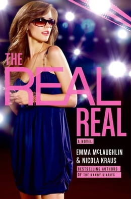 Book The Real Real by Emma Mclaughlin