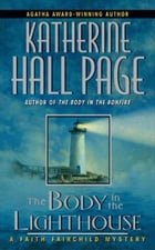 The Body in the Lighthouse: A Faith Fairchild Mystery
