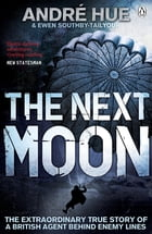 The Next Moon by Andre Hue
