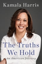 The Truths We Hold Cover Image