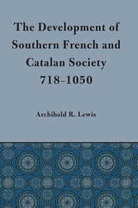 Development of Southern French and Catalan Society, 718-1050