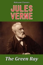 The Green Ray by Jules Verne by Jules Verne