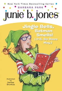 Book Junie B. Jones #25: Jingle Bells, Batman Smells! (P.S. So Does May.) by Barbara Park
