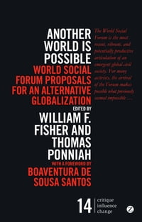 Another World is Possible: World Social Forum proposals for an alternative globalization