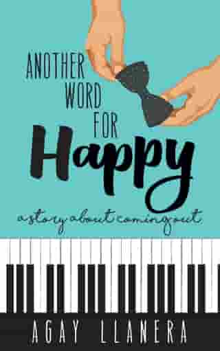 Another Word for Happy by Agay Llanera