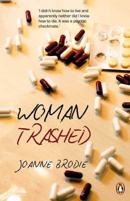 Book Woman, Trashed by Joanne Brodie