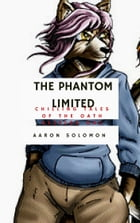 The Phantom Limited by Aaron Solomon