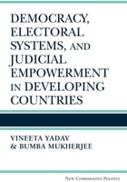 Democracy, Electoral Systems, and Judicial Empowerment in Developing Countries