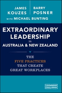Extraordinary Leadership in Australia and New Zealand: The Five Practices that Create Great…