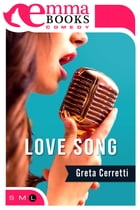 Love Song by Greta Cerretti