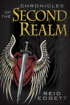 Chronicles of the Second Realm: Brotherhood of Exorcists by Curtis Reid Edgett