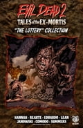 Evil Dead 2: Tales of the Ex-Mortis, Collection 2 cb757c04-80d5-4a33-81bf-56cc0e003c93