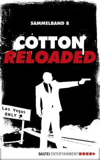 Cotton Reloaded - Sammelband 08: 3 Folgen in einem Band