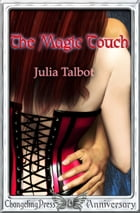 The Magic Touch by Julia Talbot