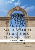 Mathematical Structures for Computer Graphics 32e4d03b-ae07-4f36-8016-cf034763ff68
