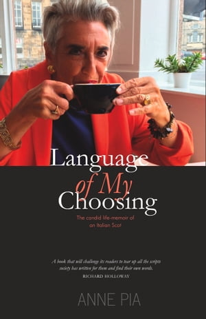 Language of My Choosing by Anne Pia