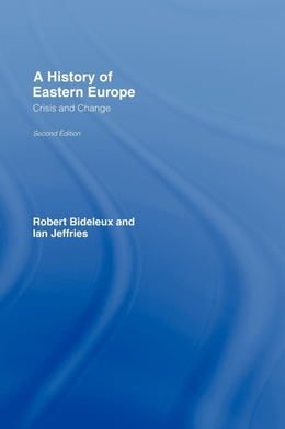 Book History of Eastern Europe by Bideleux, Robert