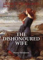 The Dishonoured Wife by Diana  Dickinson