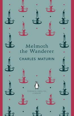 Book Melmoth the Wanderer by Charles Maturin