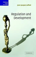 Regulation and Development