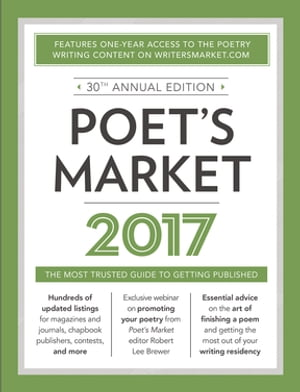 Poet's Market 2017 The Most Trusted Guide for Publishing Poetry