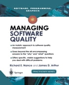 Managing Software Quality: A Measurement Framework for Assessment and Prediction