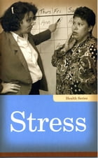 Stress by Laurie Gould