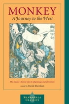 Monkey: A Journey to the West by David Kherdian
