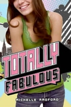 Totally Fabulous by Michelle Radford