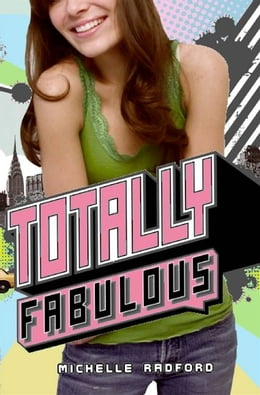 Book Totally Fabulous by Michelle Radford