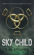 1230000273633 - T.M. Brenner: Sky Child - Buch