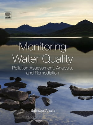 Monitoring Water Quality Pollution Assessment,  Analysis,  and Remediation