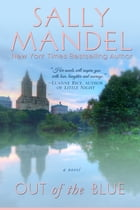 Out of the Blue by Sally Mandel