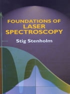 Foundations of Laser Spectroscopy