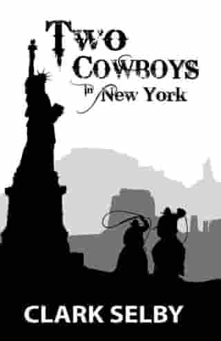 Two Cowboys in New York