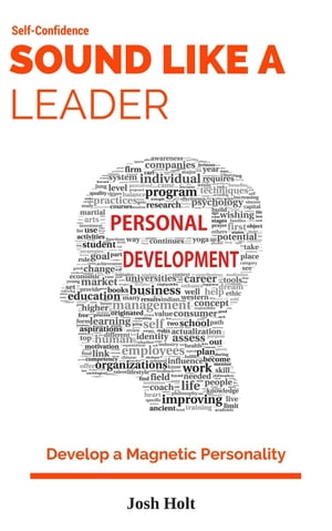 Sound Like A Leader! Develop A Magnetic Personality,  #1