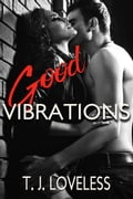 Good Vibrations 76ebe875-e8a4-48c3-b10e-2d45f5aa5189